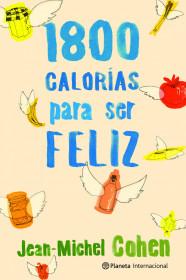 1800-calorias-para-ser-feliz_9788408106715.jpg