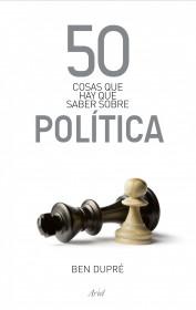 50-cosas-que-hay-que-saber-sobre-politica_9788434469891.jpg