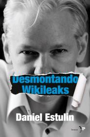 53459_portada_desmontando-wikileaks_daniel-estulin_201505261000.jpg