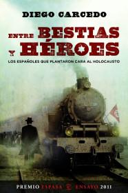 portada_entre-bestias-y-heroes_diego-carcedo_201505261003.jpg