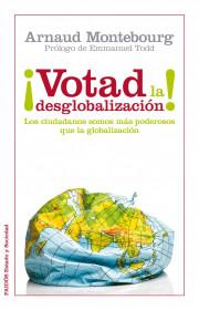 votad-la-desglobalizacion_9788449326288.jpg