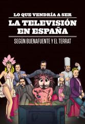 lo-que-vendria-a-ser-la-television-en-espana_9788408107187.jpg