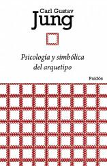 portada_psicologia-y-simbolica-del-arquetipo_carl-gustav-jung_201505260932.jpg