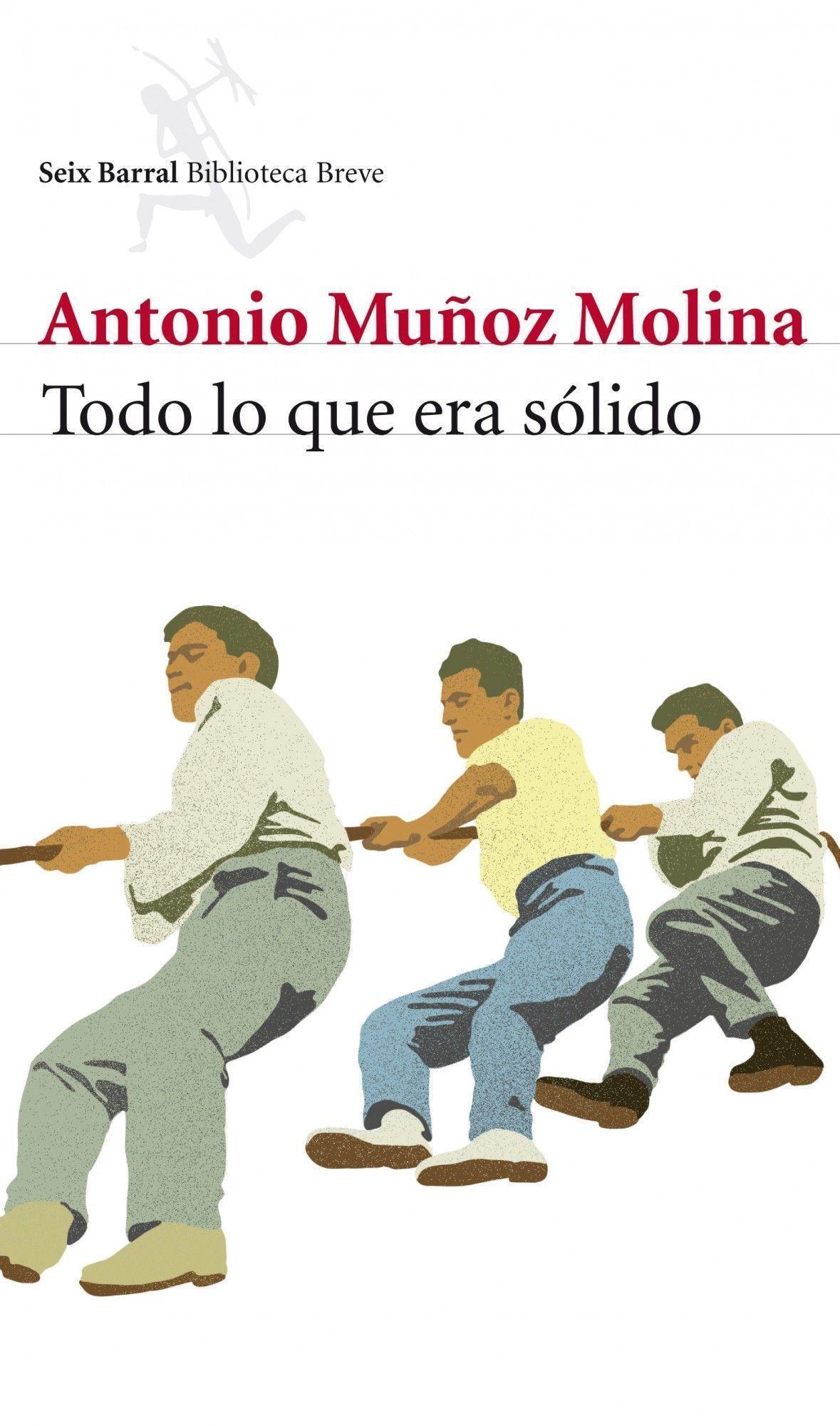 TODO LO QUE ERA SOLIDO, de Antonio Muñoz Molina Portada_todo-lo-que-era-solido_antonio-munoz-molina_201505260913