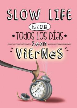 slow-life-haz-que-todos-los-dias-sean-viernes_9788497859950.jpg