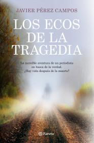 93711_los-ecos-de-la-tragedia_9788408115632.jpg
