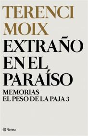 extrano-en-el-paraiso-memorias-el-peso-de-la-paja-3_9788408116691.jpg
