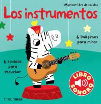Los instrumentos. Mi primer libro de sonidos
