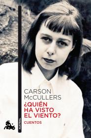 portada_quien-ha-visto-el-viento_carson-mccullers_201505260950.jpg