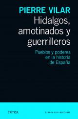 hidalgos-amotinados-y-guerrilleros_9788498925777.jpg
