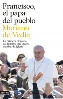Francisco, el papa del pueblo